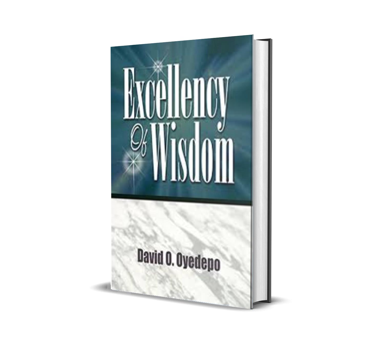 EXCELLENCY OF WISDOM DAVID OYEDEPO