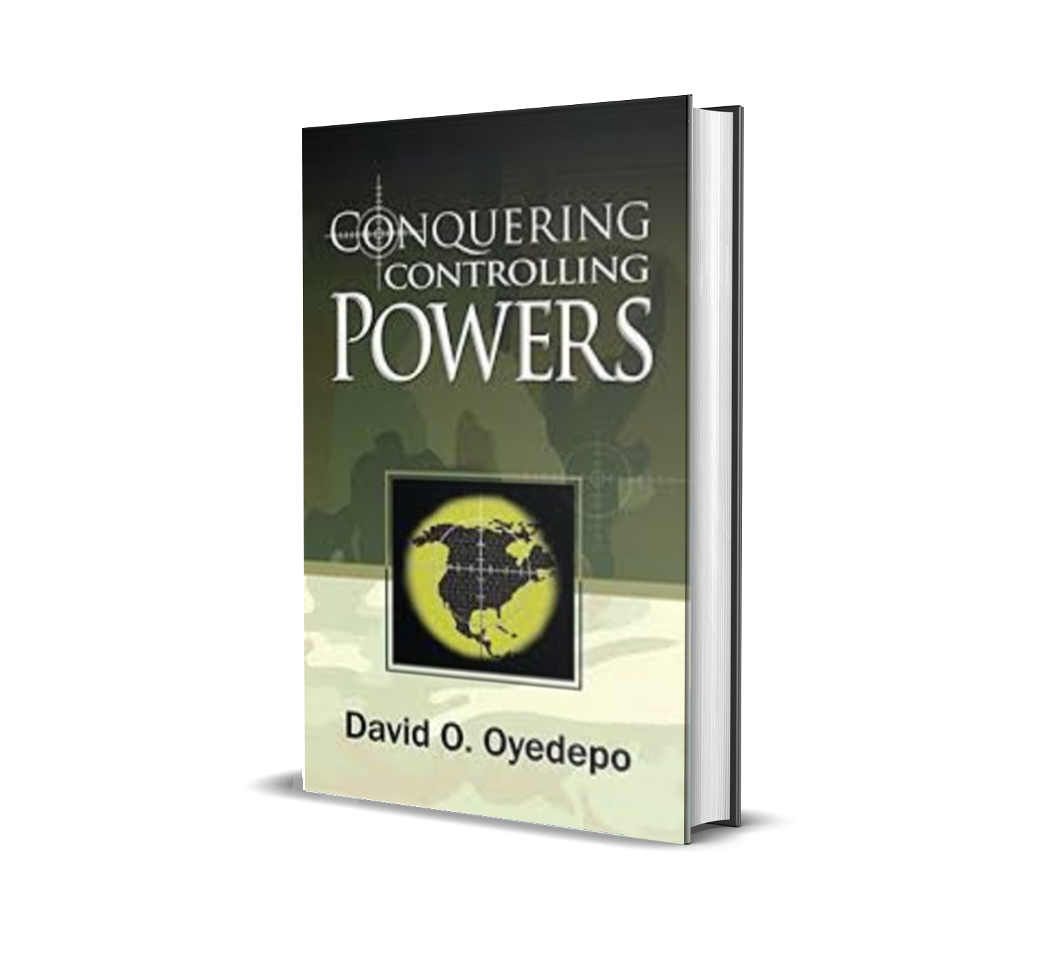 CONQUERING CONTROLLING POWERS DAVID OYEDEPO