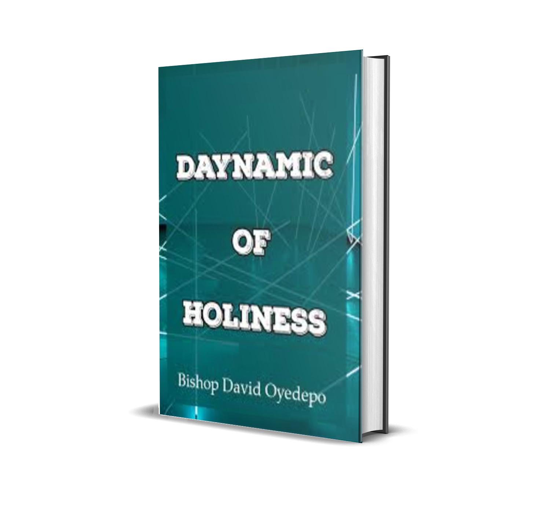 DYNAMIC OF HOLINESS - David Oyedepo