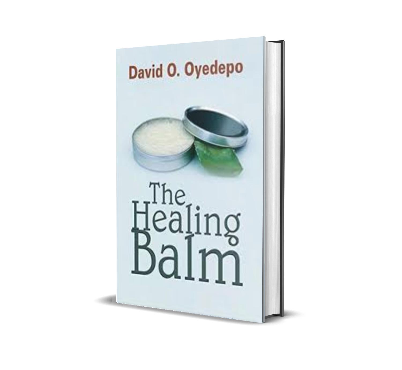 THE HEALING BALM DAVID OYEDEPO