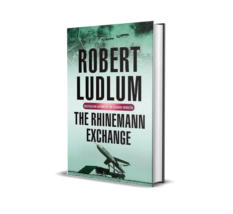 The Rhinemann exchange- Robert Ludlum