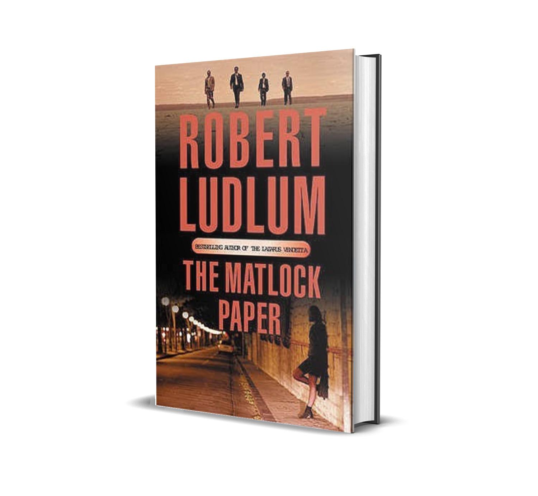 The Matlock paper- Robert Ludlum
