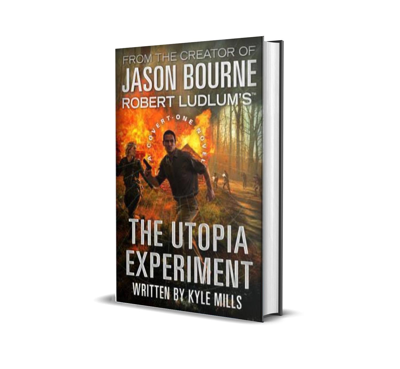 The Utopia experiment- Robert Ludlum