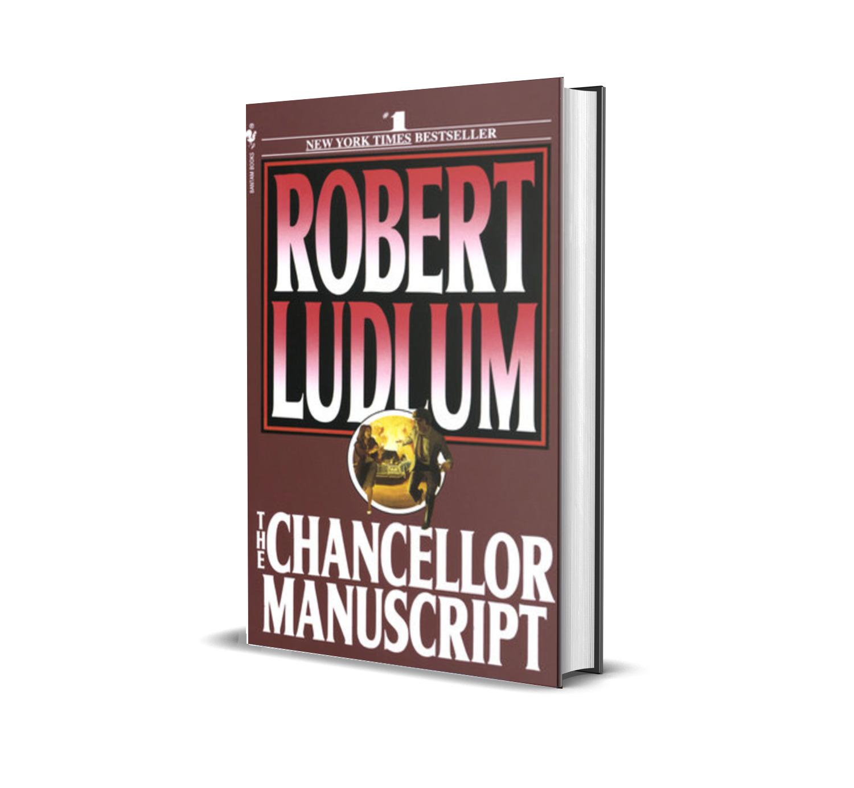 The Chancellor manuscript- Robert Ludlum
