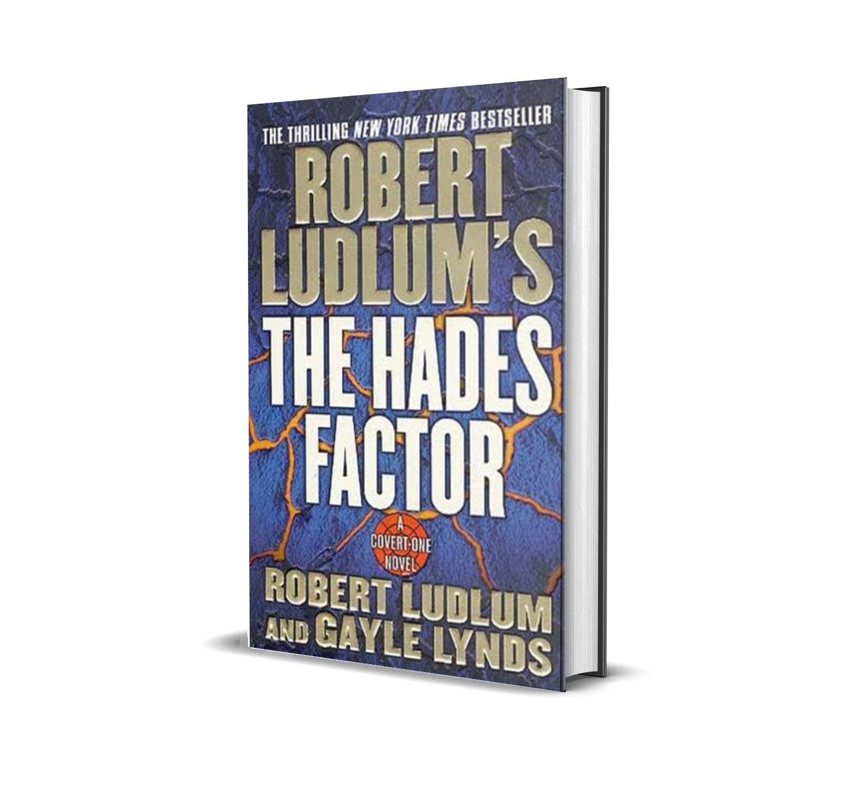 The hades factor- Robert Ludlum