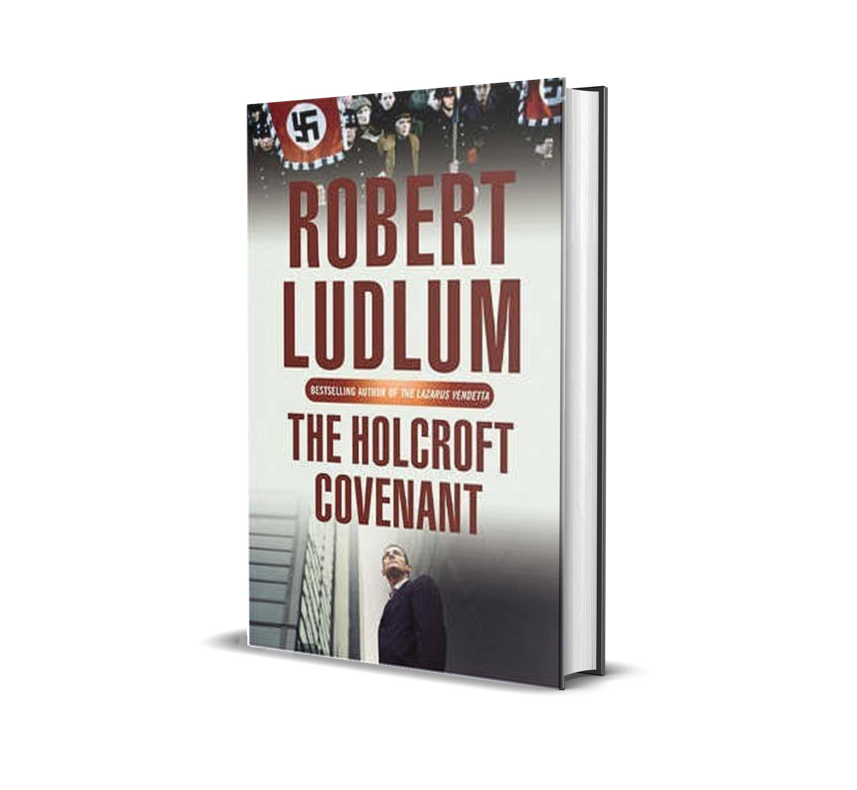 The holcroft covenant- Robert Ludlum