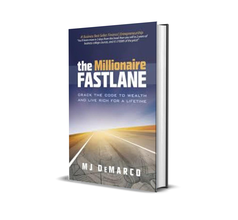 THE MILLIONAIRE FASTLANE - MJ DeMARCO