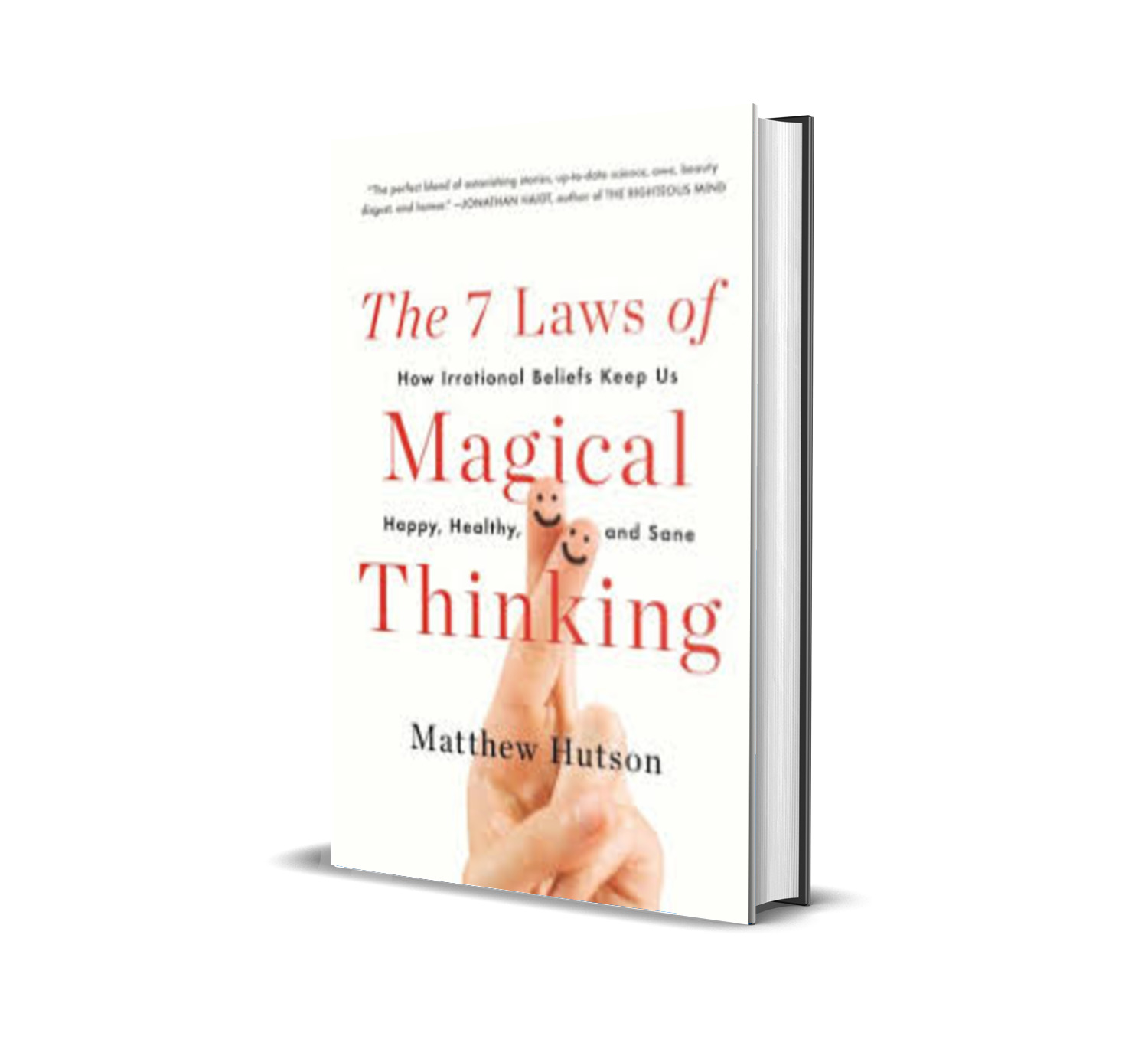 THE 7 LAWS OF MAGICAL THINKING - MATTHEW HUTSON