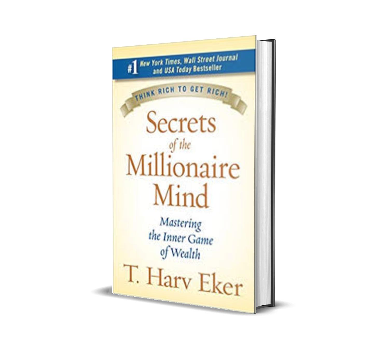 SECRETS OF THE MILLIONAIRE MIND - T.HARV EKER
