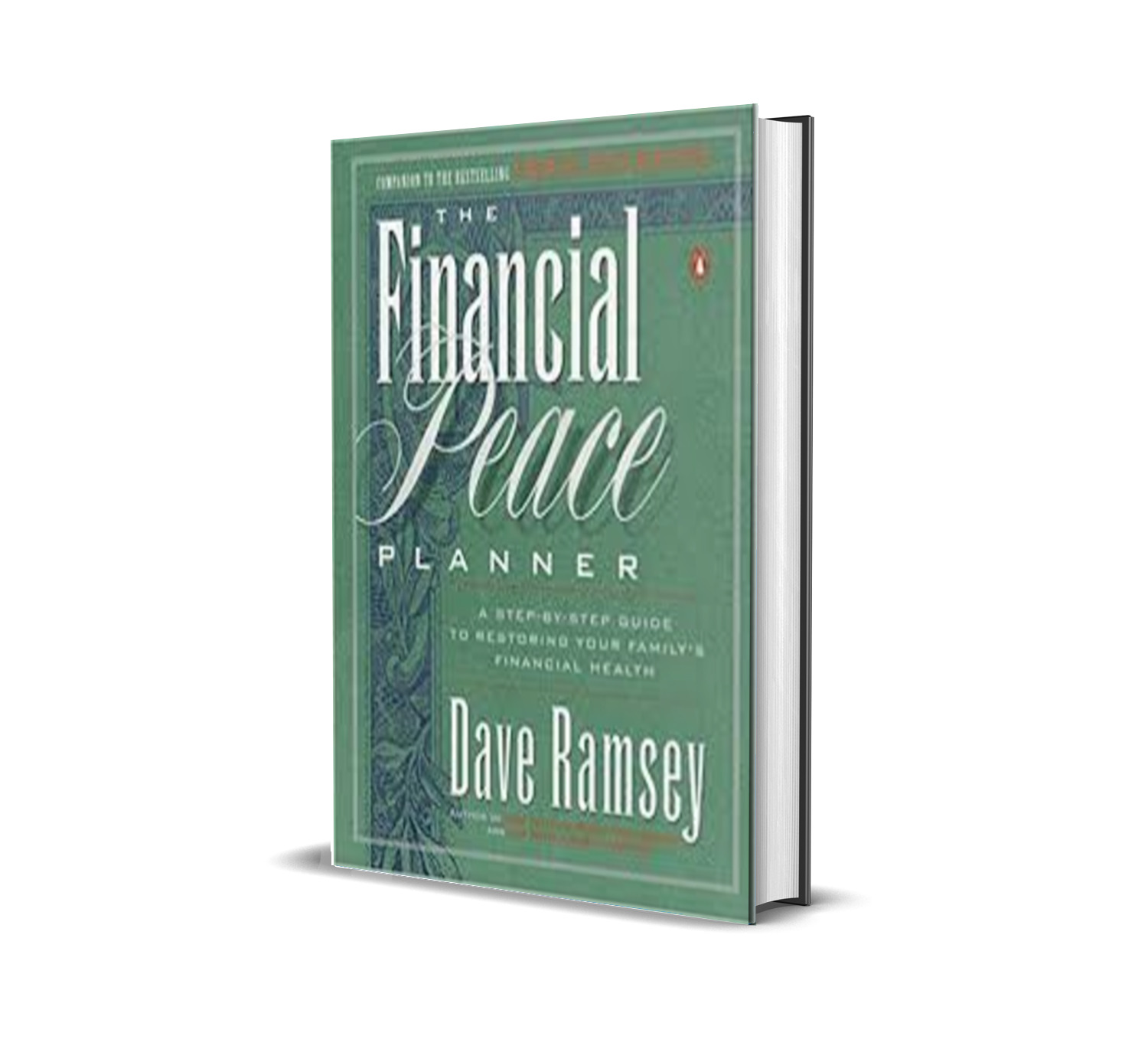 THE FINANCIAL PEACE PLANNER - DAVE RAMSEY