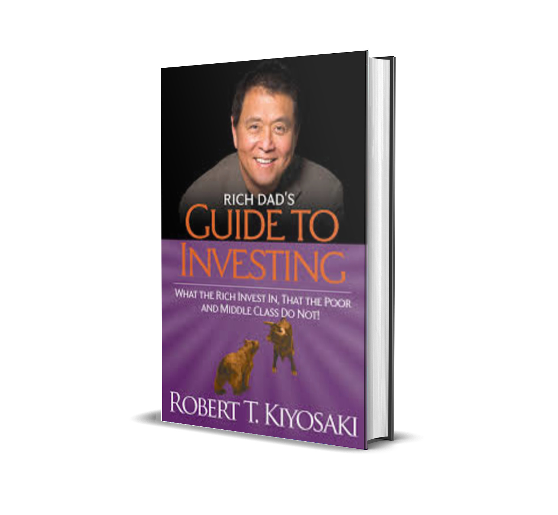 RICH DAD'S GUIDE TO INVESTING - ROBERT KIYOSAKI