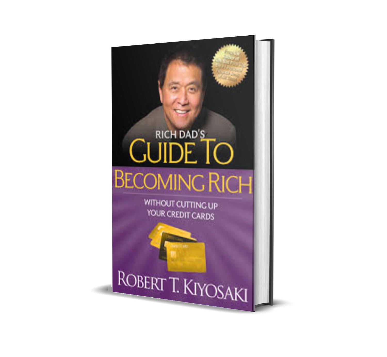 RICH DAD'S GUIDE TO BECOMING RICH - ROBERT KIYOSAKI