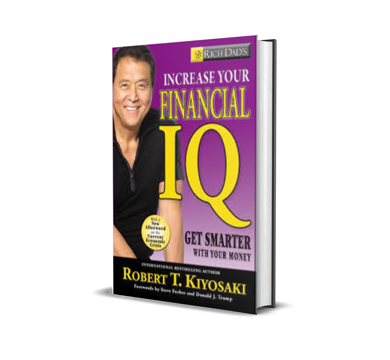 RICH DAD'S INCREASE YOUR FINANCIAL IQ - ROBERT KIYOSAKI