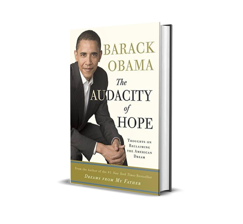 The audacity of hope- Barack Obama