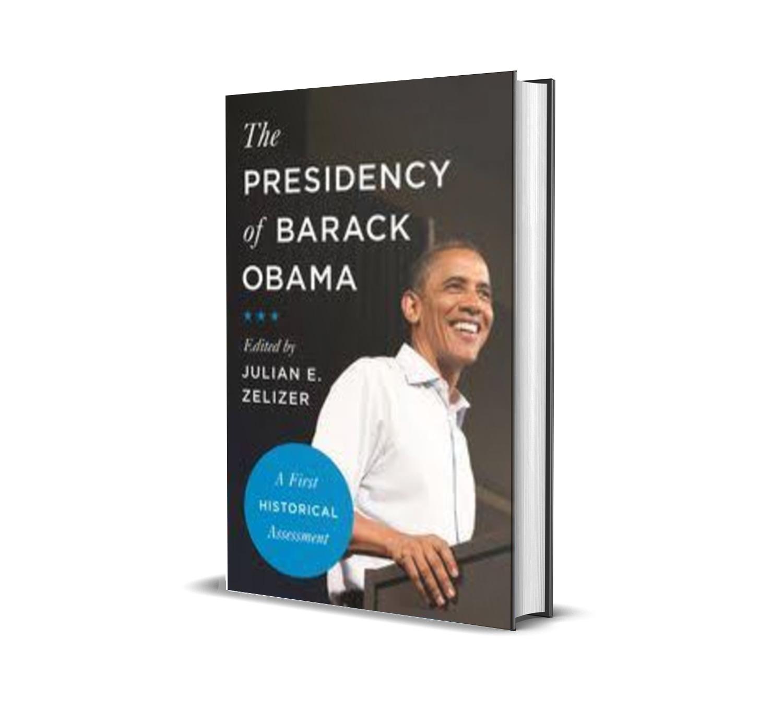 The presidency of Barack Obama- Juliani Zelizer