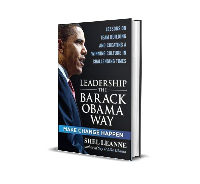 Leadership the Barack Obama way- Shelly Leanne, Shel Leanne