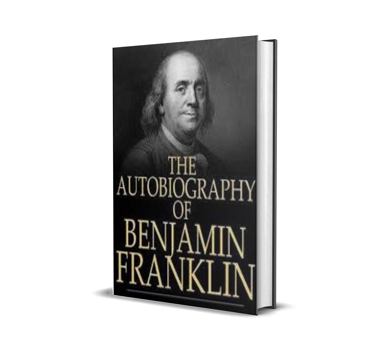 BENJAMIN FRANKLIN'S AUTOBIOGRAPHY