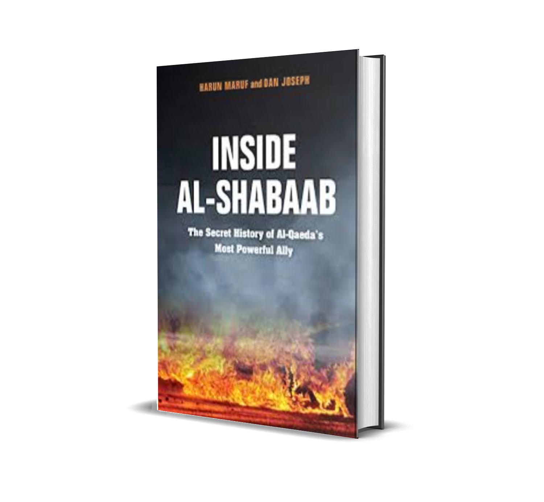 INSIDE AL- SHABAAB - HARUN MARUF, DAN JOSEPH