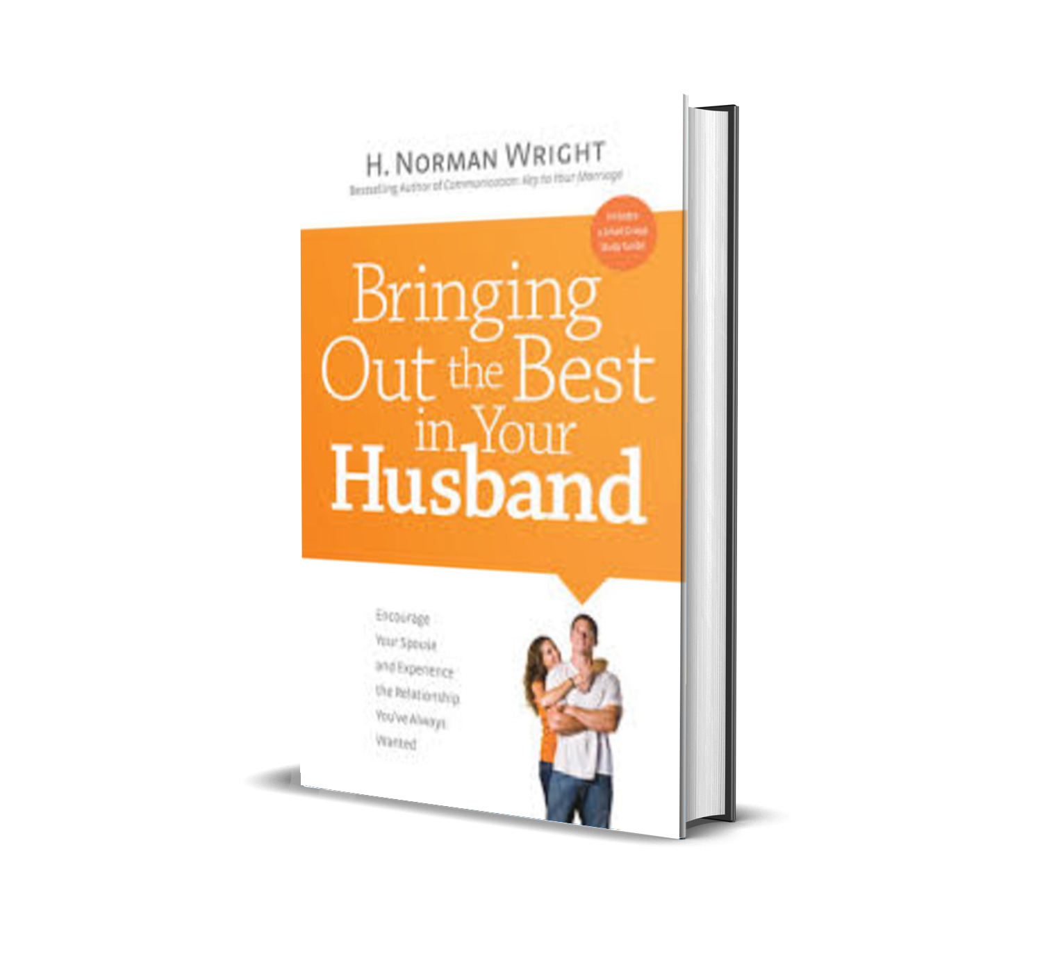 BRINGING OUT THE BEST IN YOUR HUSBAND - NORMAN WRIGHT