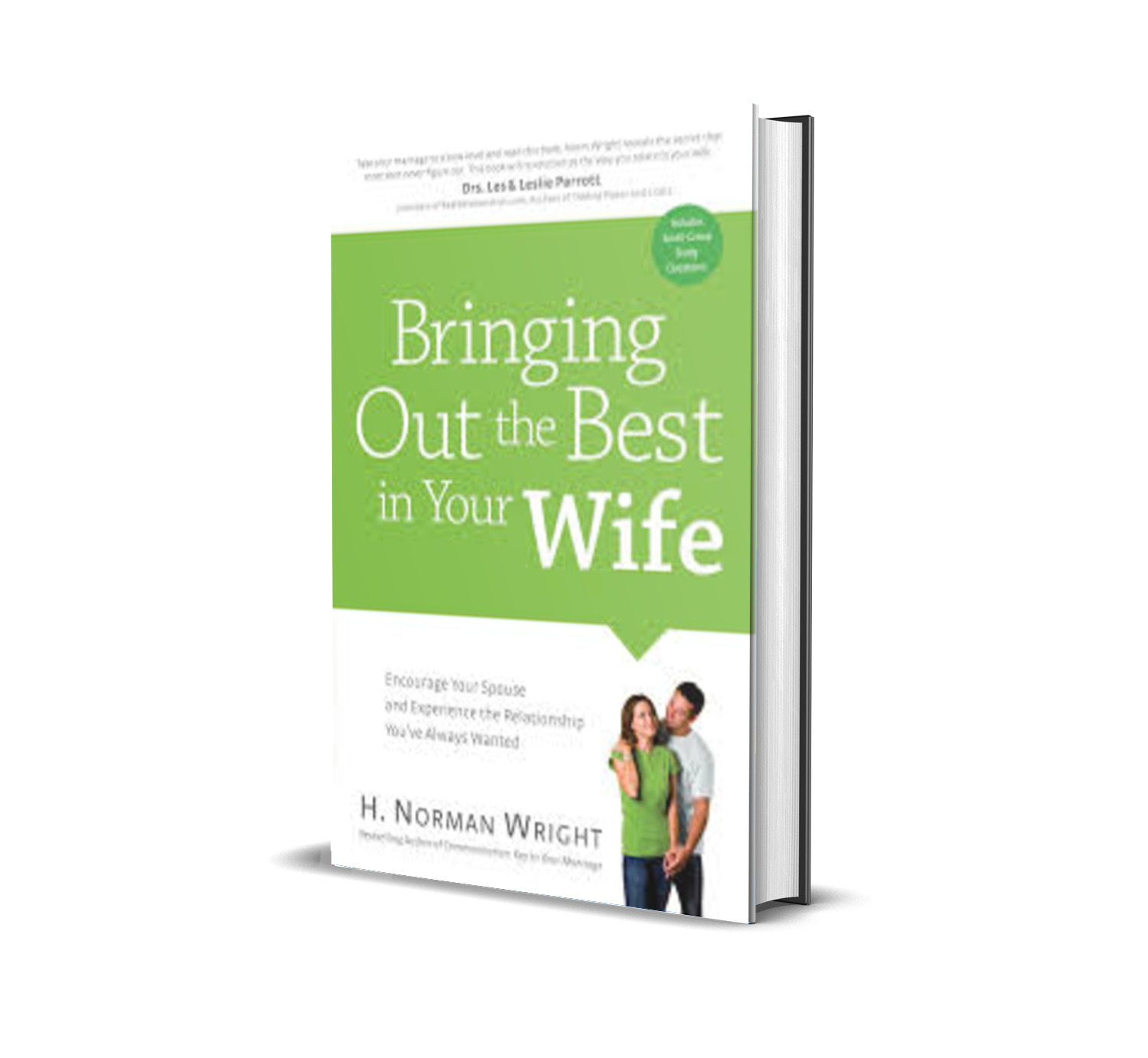 BRINGING OUT THE BEST IN YOUR WIFE - NORMAN WRIGHT