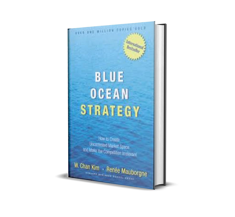 BLUE OCEAN STRATEGY - CHAN KIM