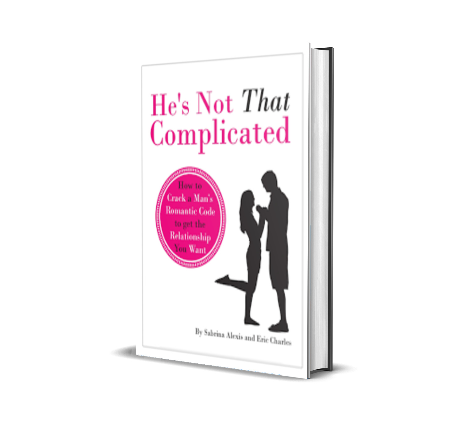 HE'S NOT THAT COMPLICATED - Sabrina Alexis