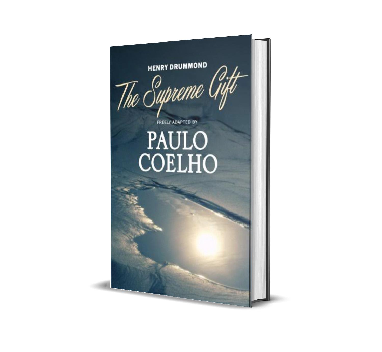 The Supreme gift- Paulo Coelho