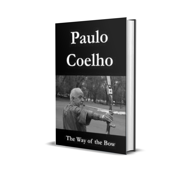 The way of the bow- Paulo Coelho