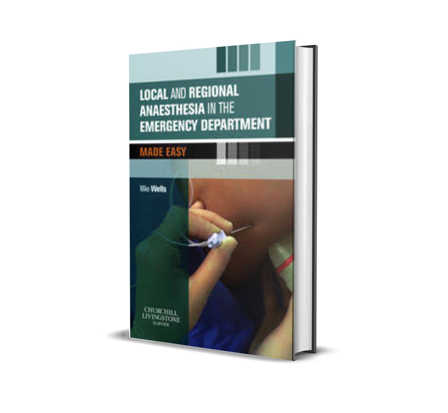 Local and regional anaesthesia in the emergency department made easy -Mike wells