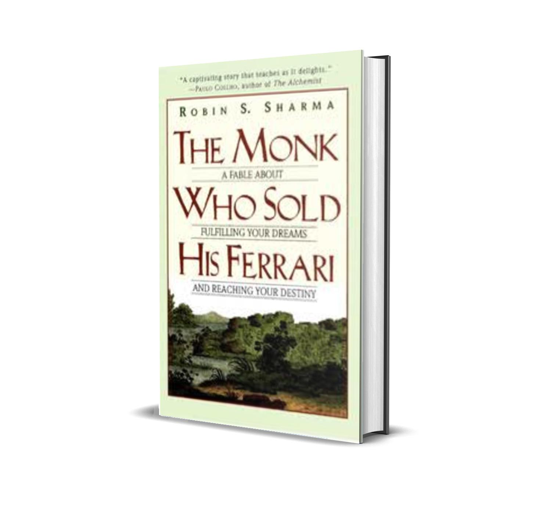 The monk who sold his ferrari- Robin Sharma