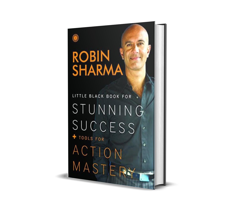 The little black book for stunning success - Robin Sharma