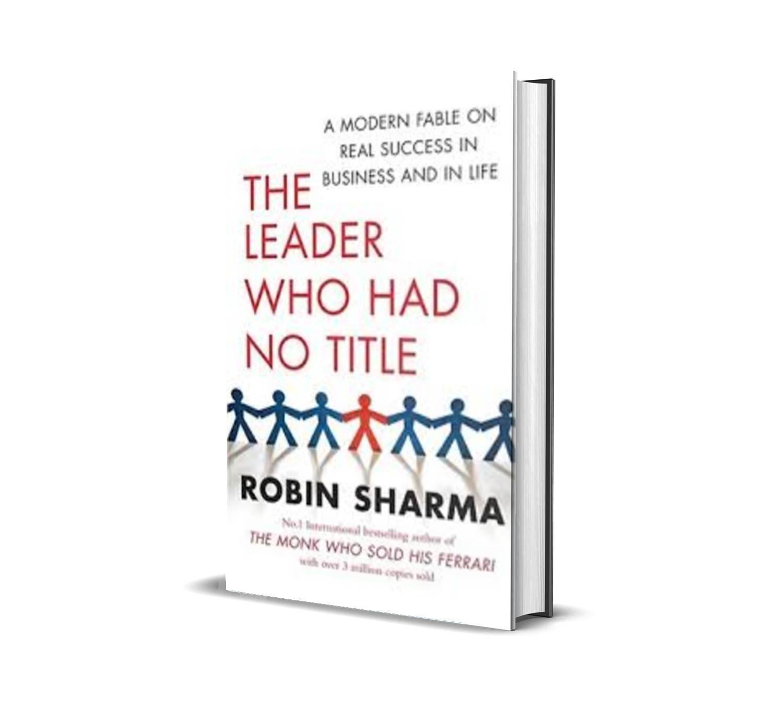 The leader who had no title- Robin Sharma