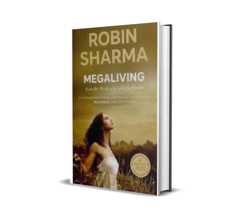 Megaliving- Robin Sharma