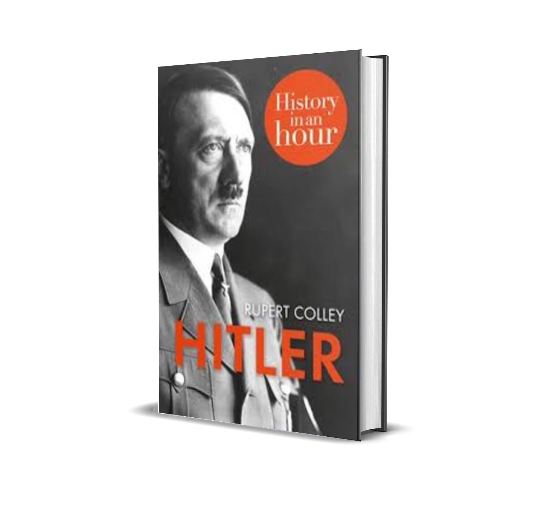 HITLER - Rupert colley