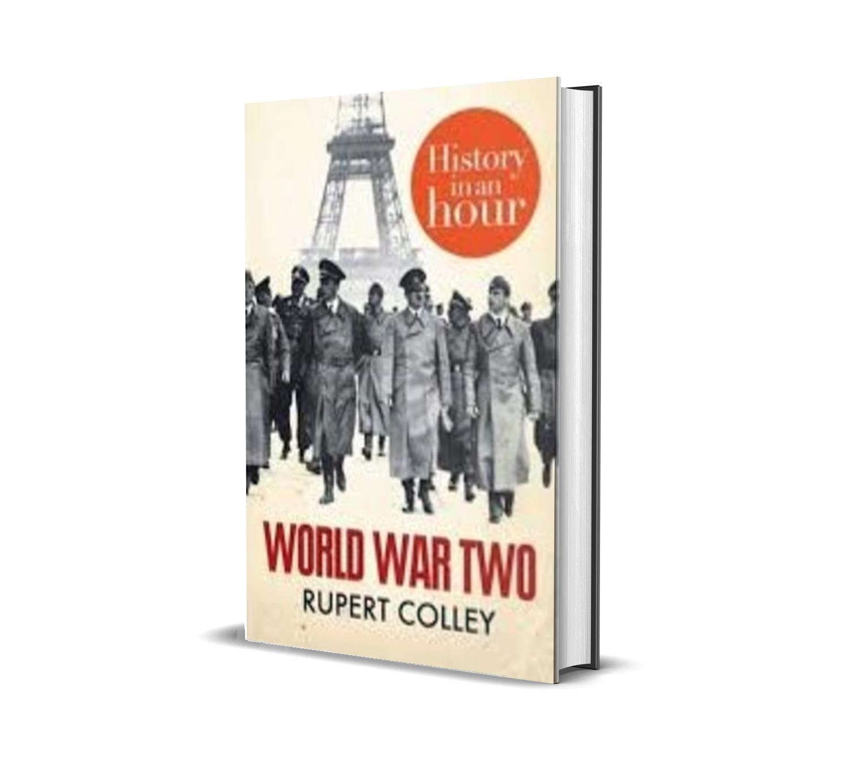 WORLD WAR TWO - Rupert colley