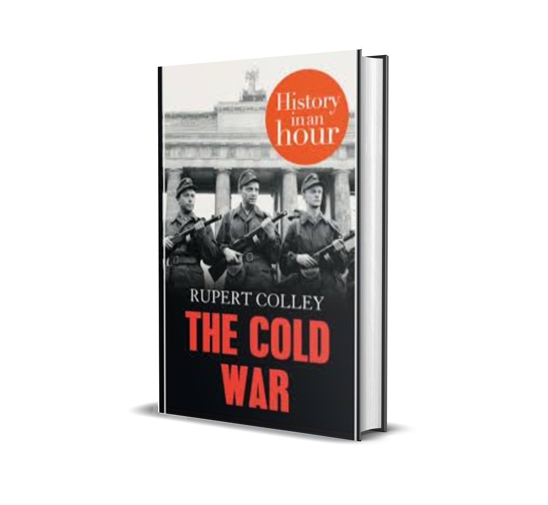 THE COLD WAR - Rupert colley