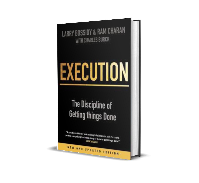 Execution- Larry Bossidy, Ram Charan