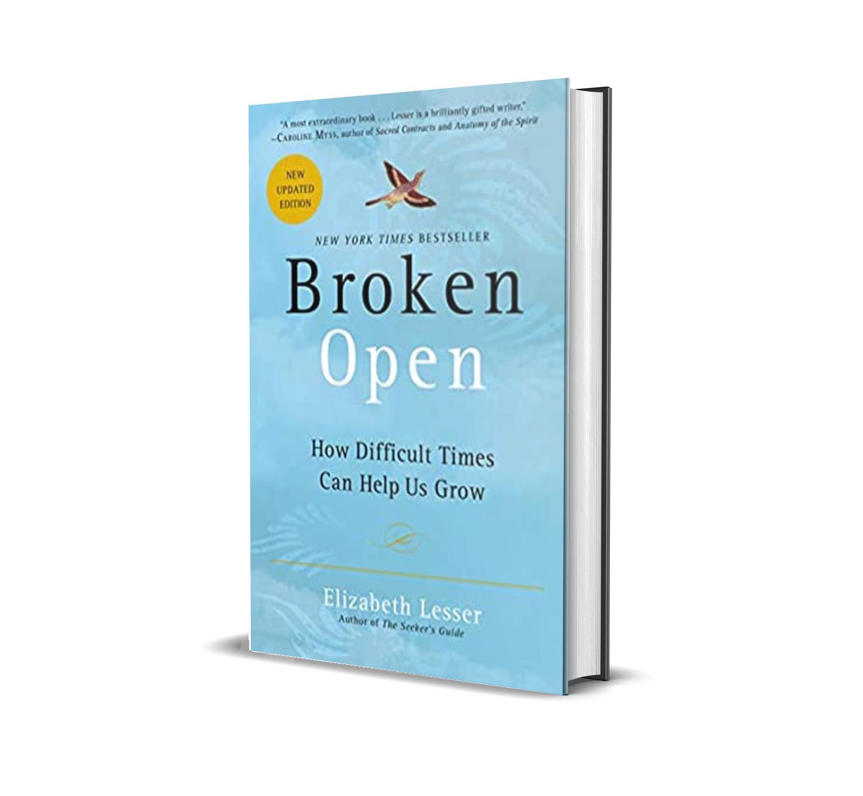 Broken open- Elizabeth Lesser