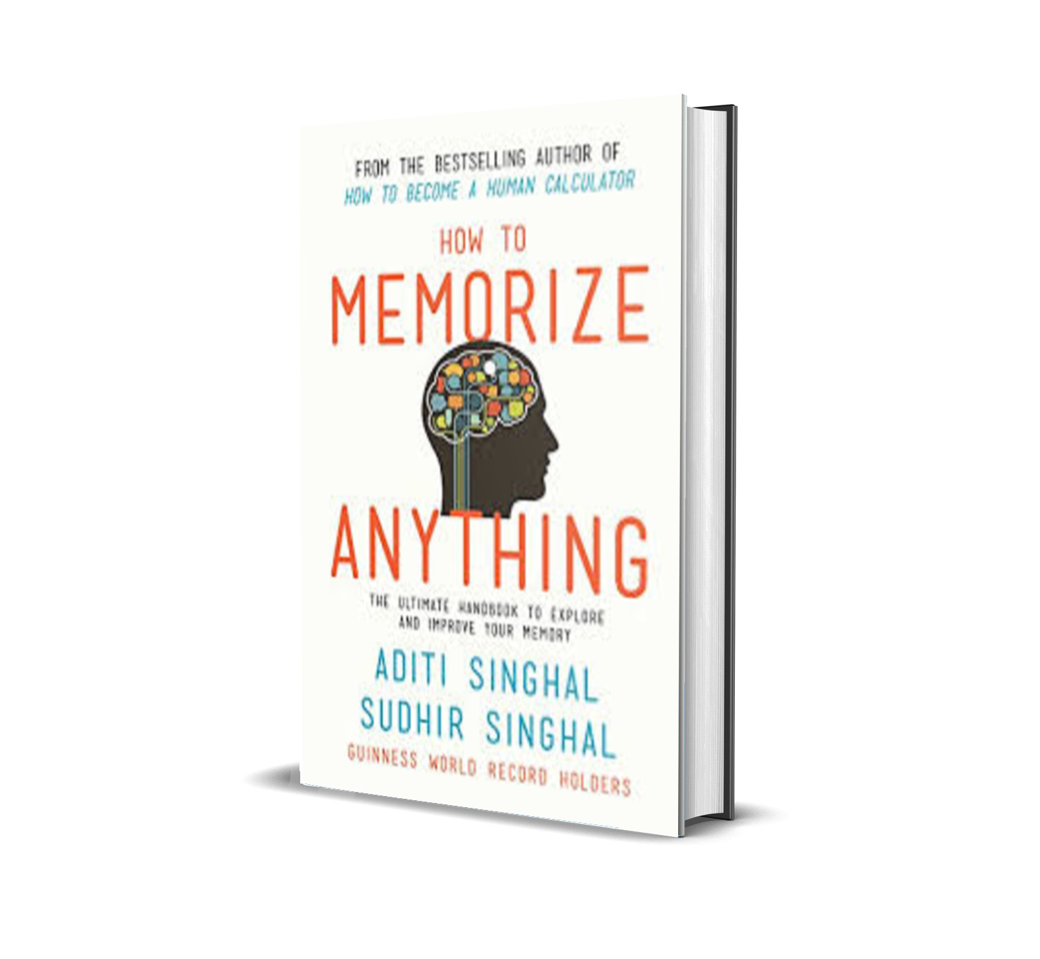 How To Memorize Anything - Aditi Singhal