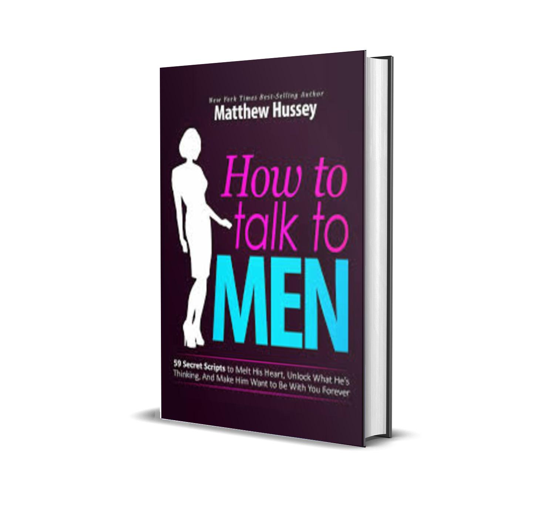 How To Talk To Men - Matthew Hussey