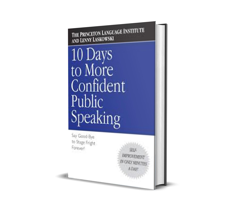 10 days to confident public speaking - Lenny Laskowski