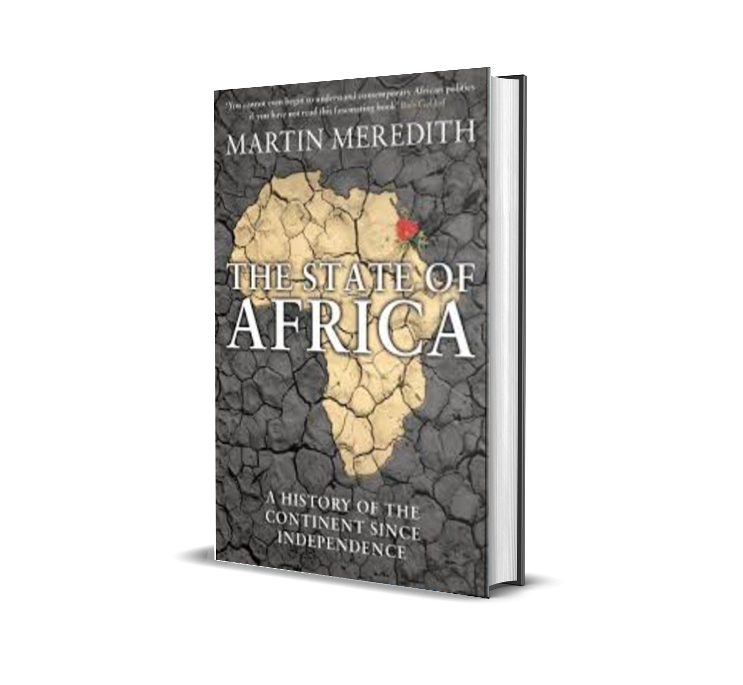 The State Of Africa : a history of the continent since independence - Martin Meredith
