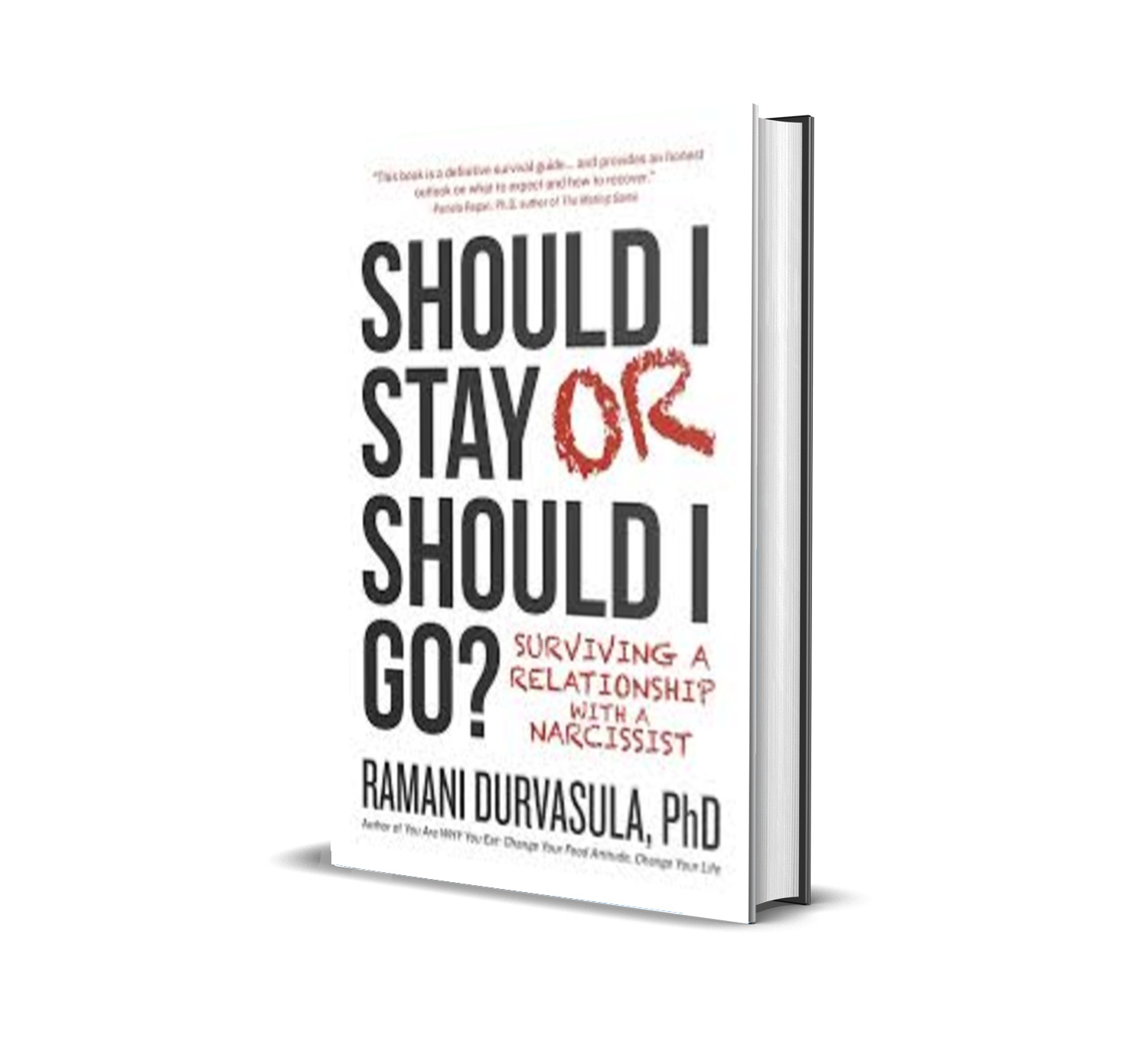 Should I stay or should I go? : surviving a relationship with a narcissist - Durvasula, Ramani