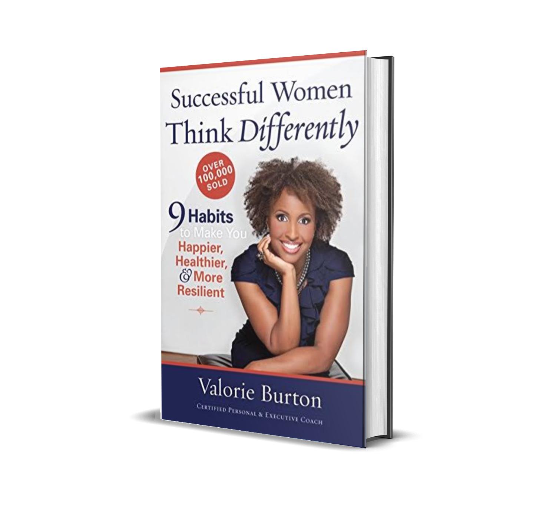 Successful women think differently- Valorie Burton