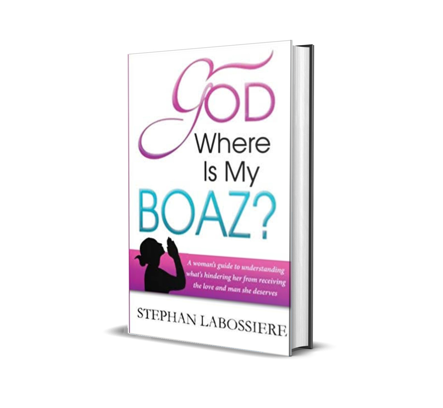 God where is my Boaz?- Labossiere