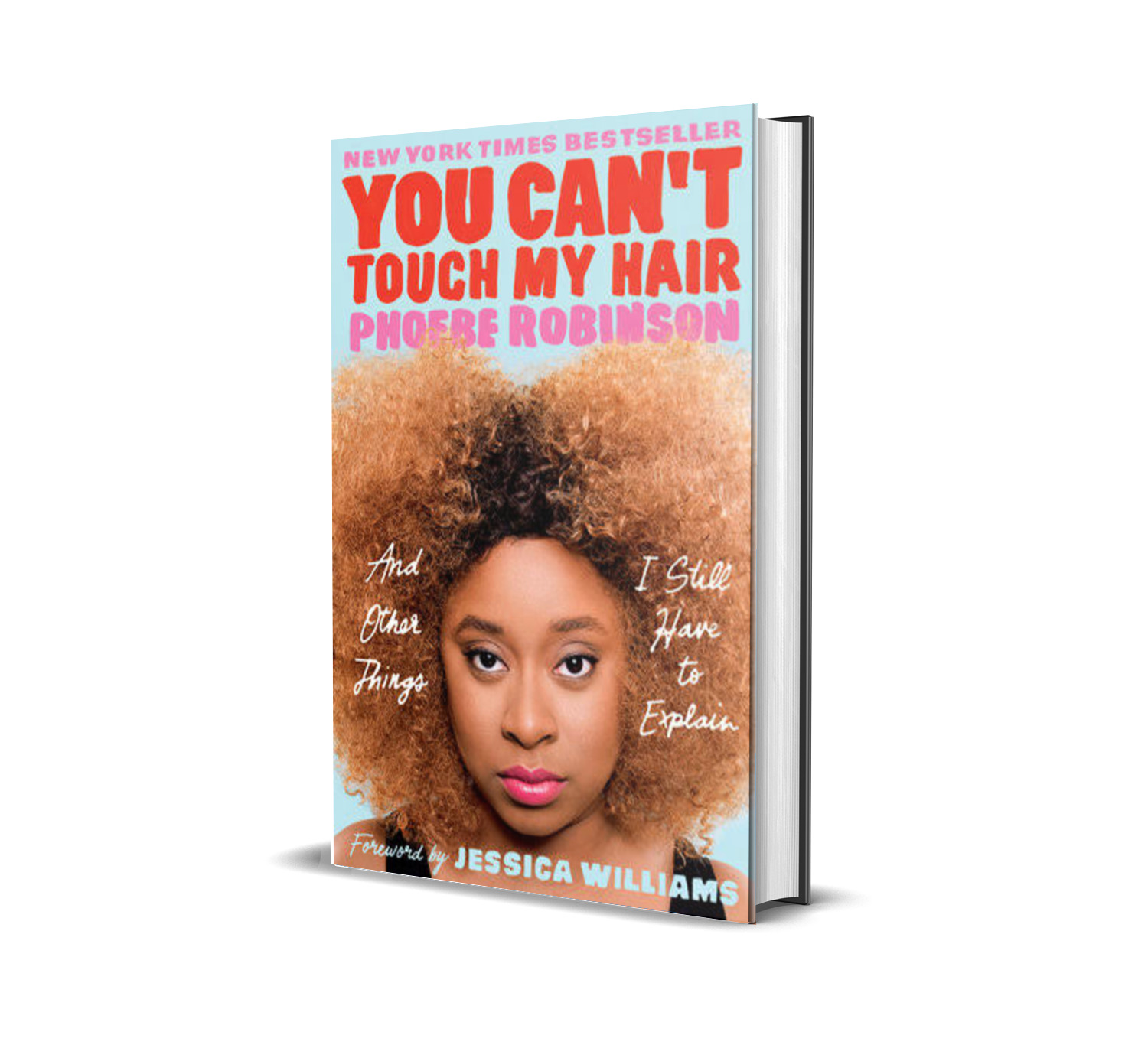 You can't touch my hair- Phoebe Robinson