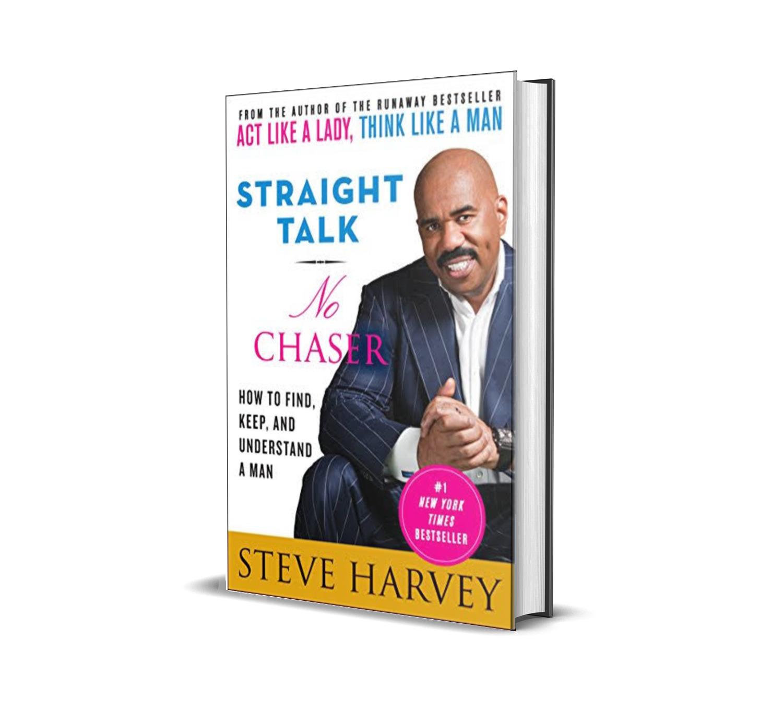 Straight talk no chaser- Steve Harvey