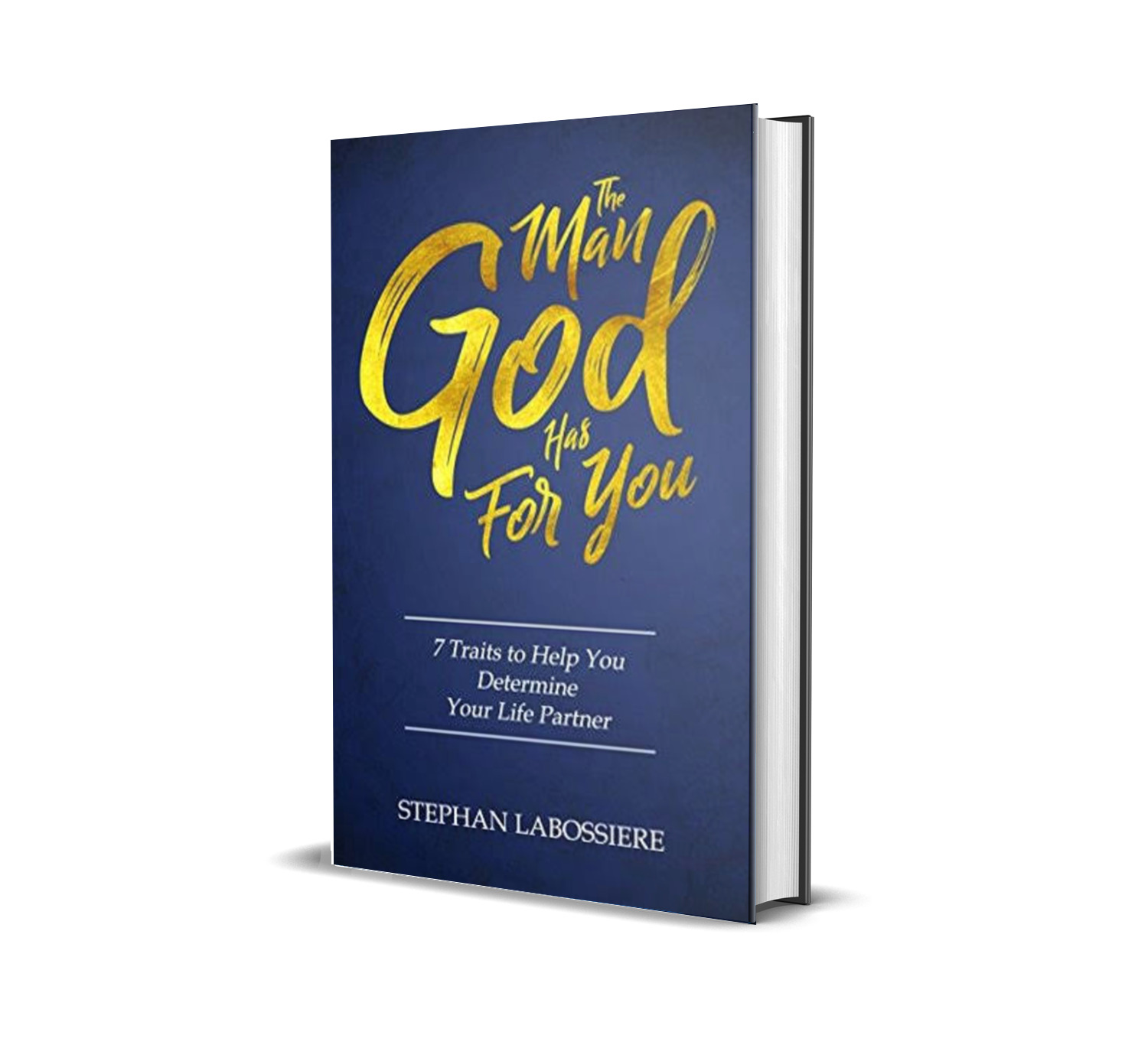 The man God has for you- Stephan Labossiere