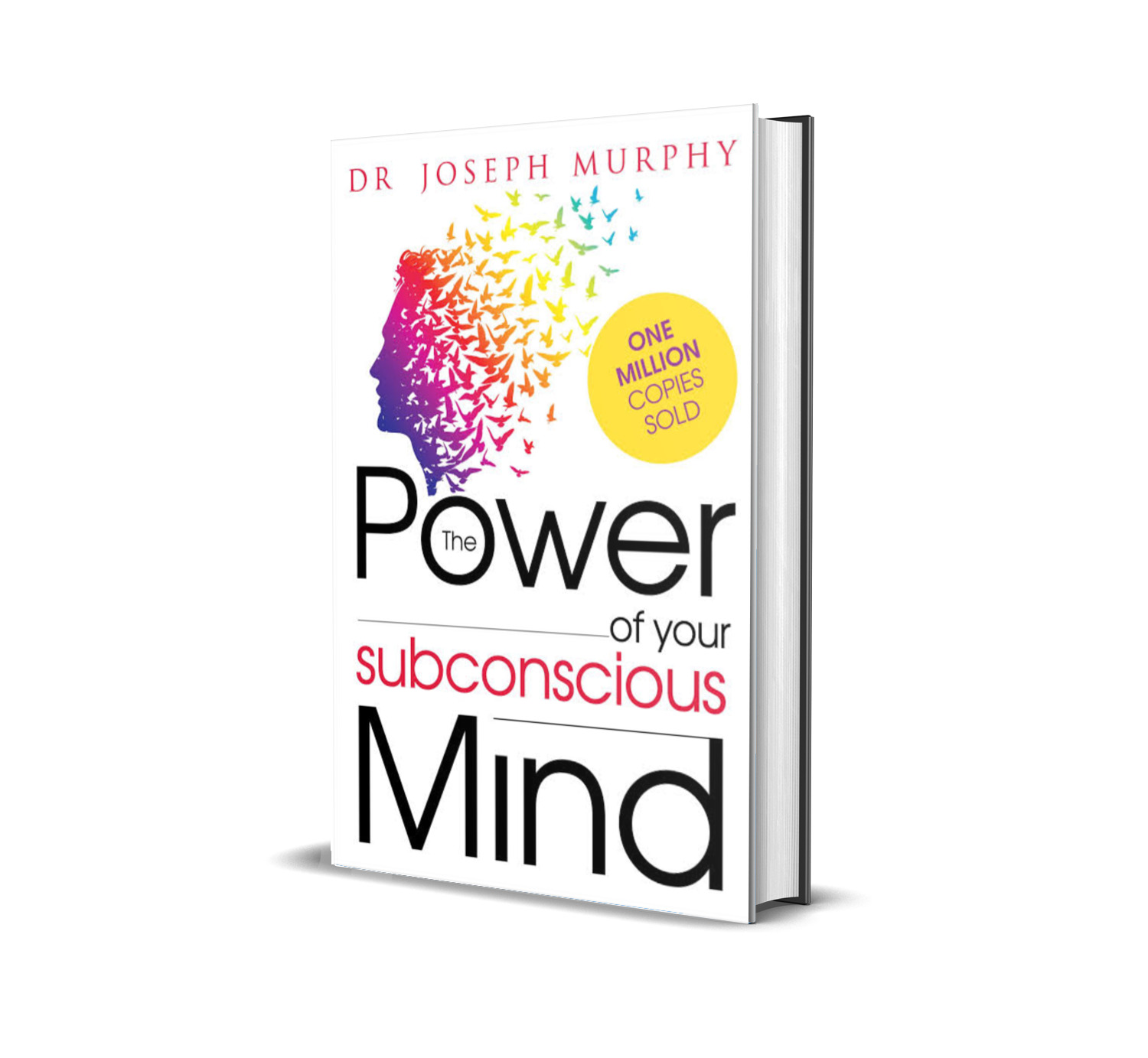 The power of your subconscious mind- Joseph Murphy