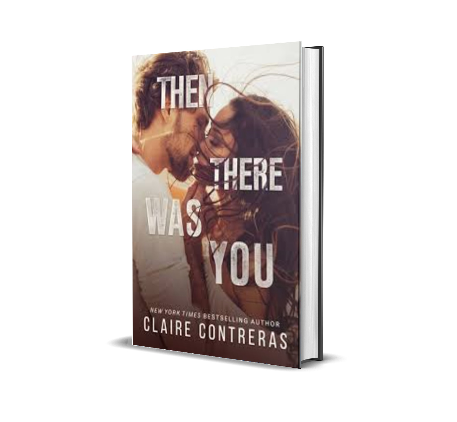 Then There Was You - Claire Contreras